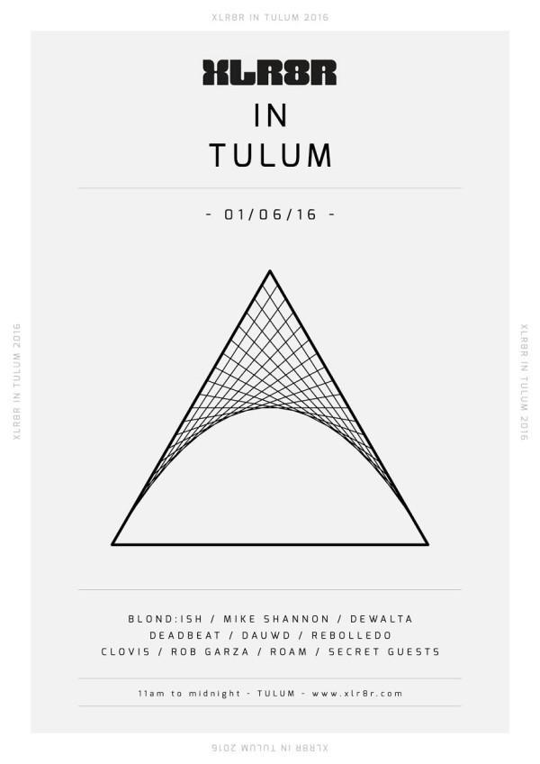 XLR8R Tulum