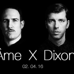 Listen to Âme X Dixon Essential Mix – April 2nd, 2016