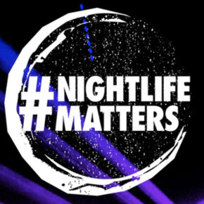 Nightlife Matters: A Call for Governments To Respect Our Scene As Part Of Local Culture