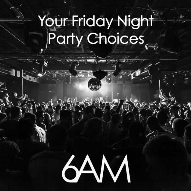 Your Friday Night Party Choices Square
