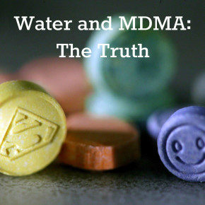 Water and MDMA: The Truth