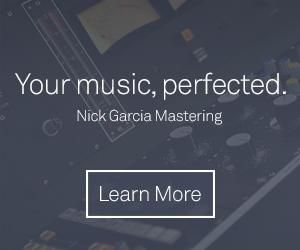 Nick Garcia Mastering