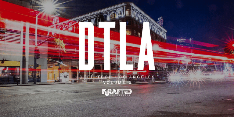 Krafted Underground's Deep Tech Los Angeles Volume 3 – Los