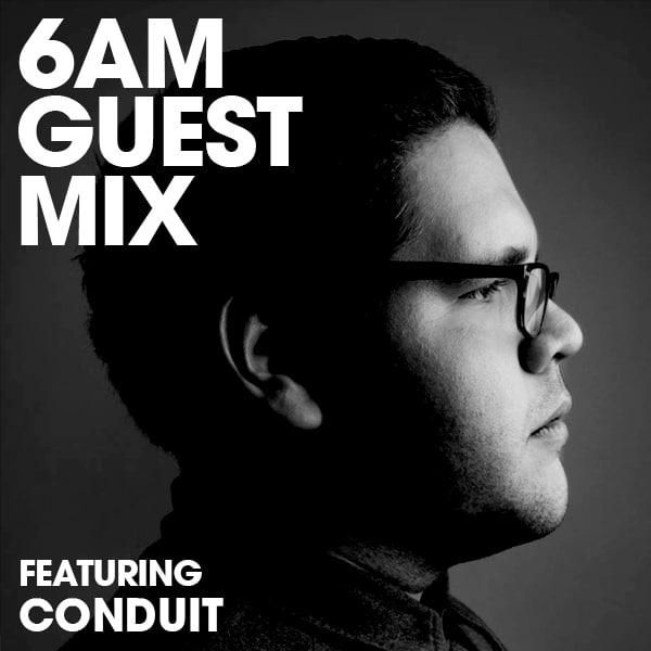 Q&A and 6AM Guest Mix: Conduit (6AM Mix Contest Winner) | 6AM