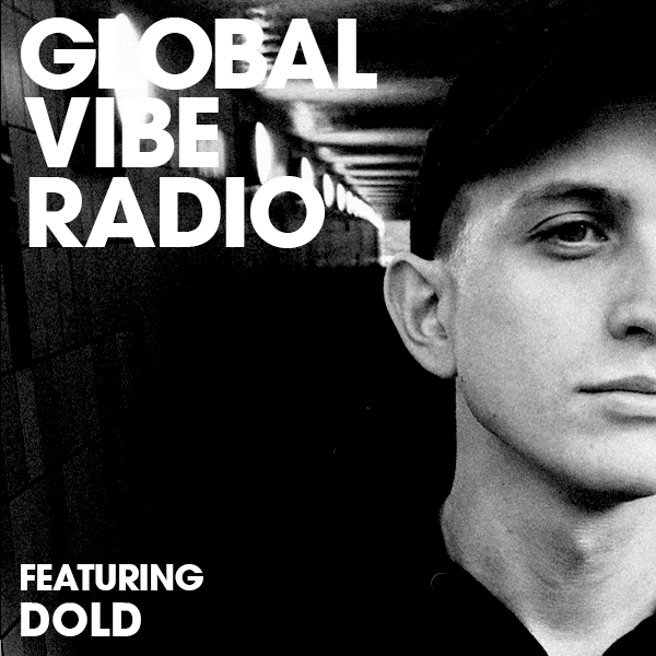 Dold global vibe radio