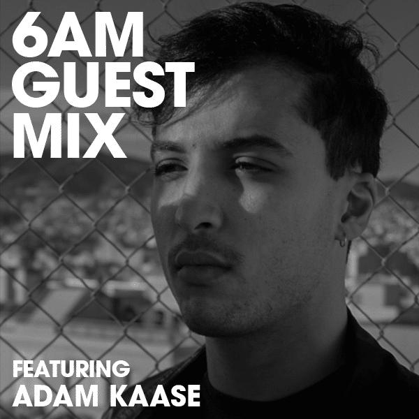 Guest Mix Adam Kaase