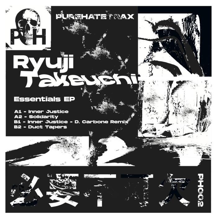 Ryuji Takeuchi - Essentials EP PURE HATE