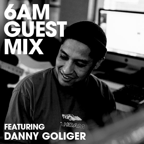 Guest Mix Danny Goliger