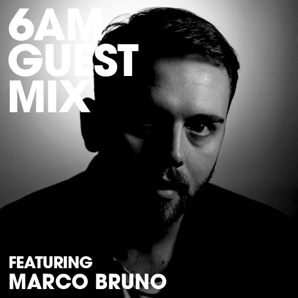 Guest Mix Marco Bruno