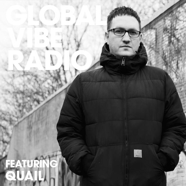 Global Vibe Radio 252 Feat. Quail (Animal Farm, Soma)