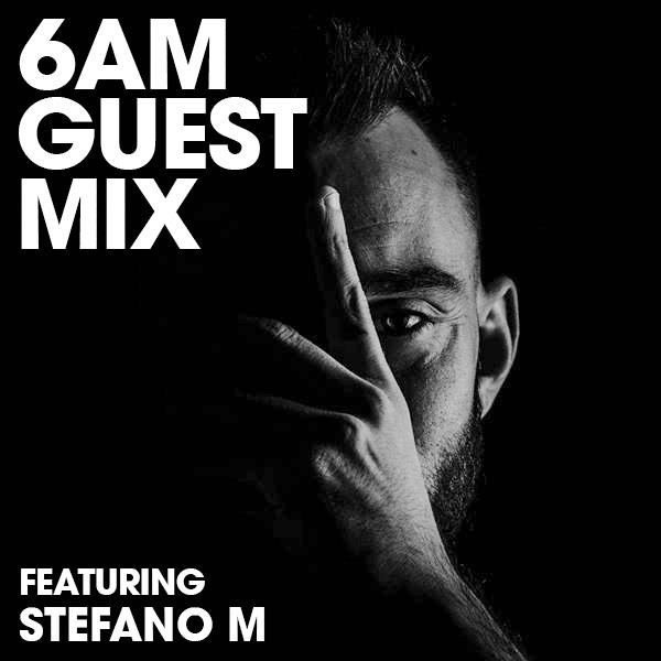 Guest Mix Stefano M