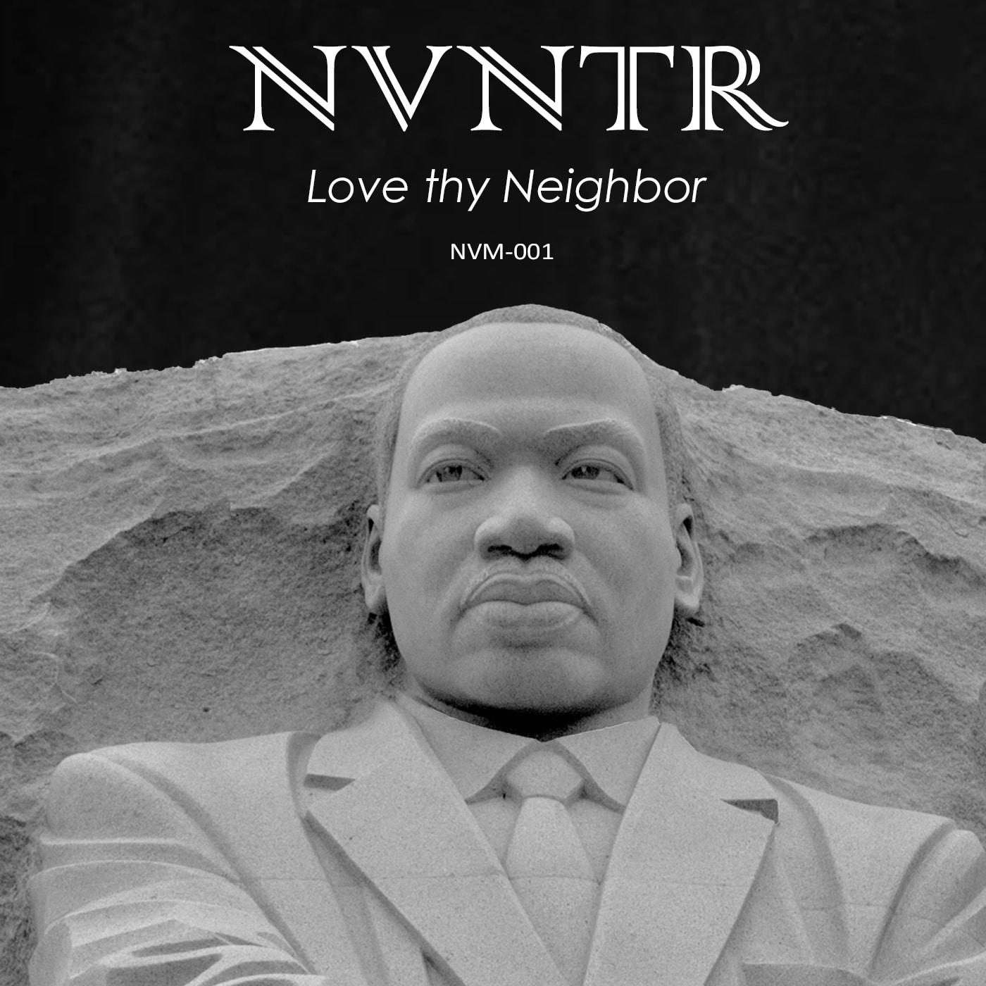 NVNTR - Love thy Neighbor - NVM-001 - Artwork Official