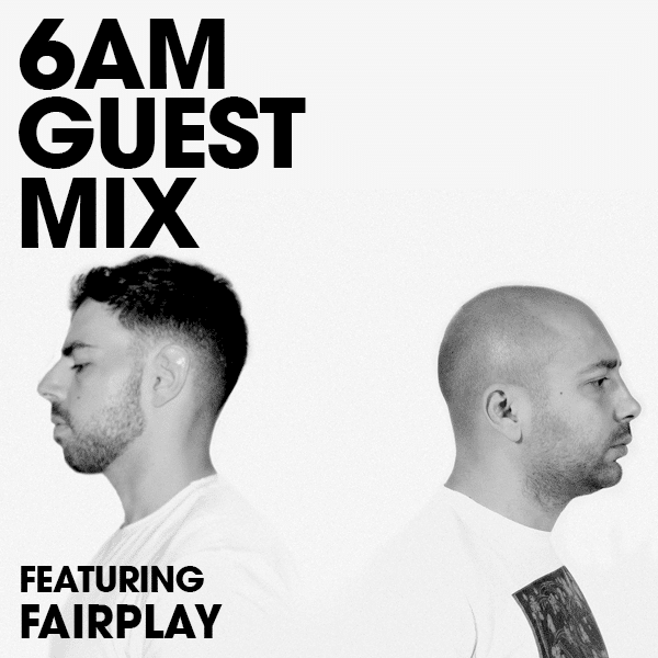 Guest Mix: Fairplay
