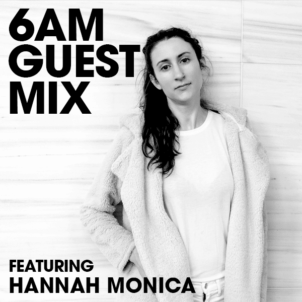 Guest Mix: Hannah Monica (Understated @ Nite)
